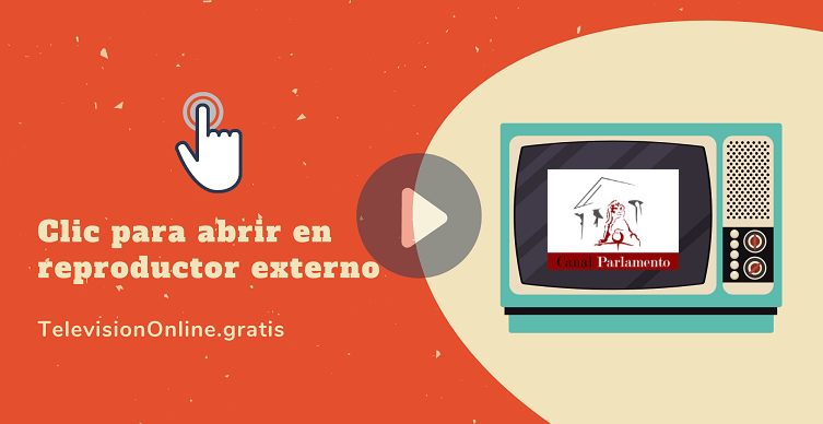 Ver Canal Parlamento online